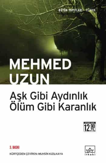 Aşk Gibi Aydınlık Ölüm Gibi Karanlık – Mehmed Uzun PDF e kitap indir