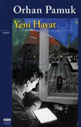 Orhan Pamuk – Yeni Hayat ( E Book )