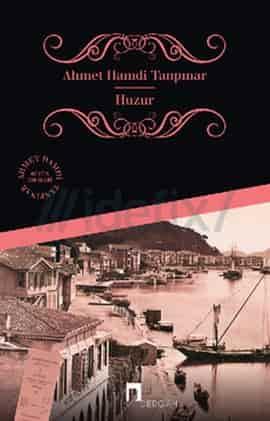 Ahmet Hamdi Tanpınar – Huzur ebook indir PDF – Epub e-kitap indir ( E Book)
