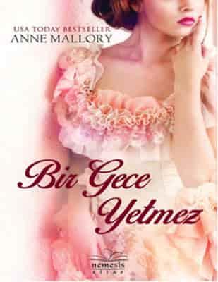 Anne Malory – Bir Gece Yetmez pdf ekitap indir (E BOOK)