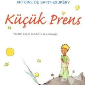 Antoine de Saint Exupéry - Küçük Prens