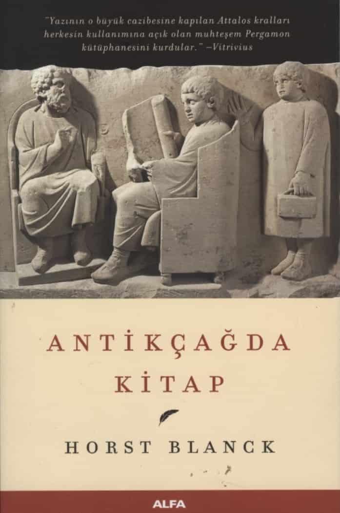 Horst Blanck - Antikçağda Kitap