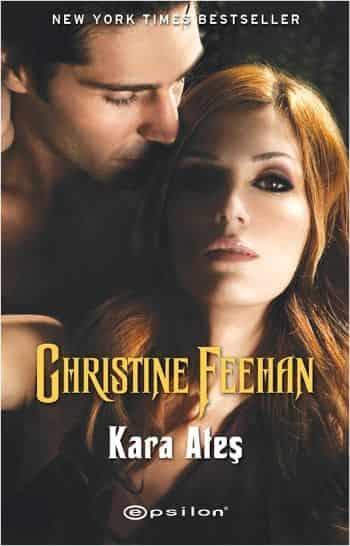 Kara Ateş – Christine Feehan ( Dark Serisi 6. Kitap )