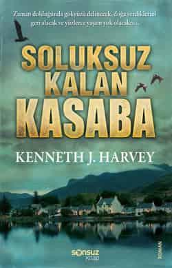 Kenneth J.Harvey – Soluksuz Kasaba PDF E kitap indir (E Book)