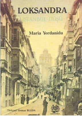 Maria Yordanidu – Loksandra (Bir İstanbul Düşü) ePub e-kitap indir