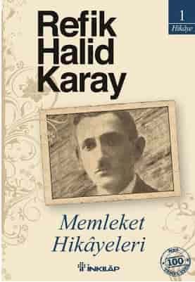 Refik Halid Karay - Memleket Hikayeleri