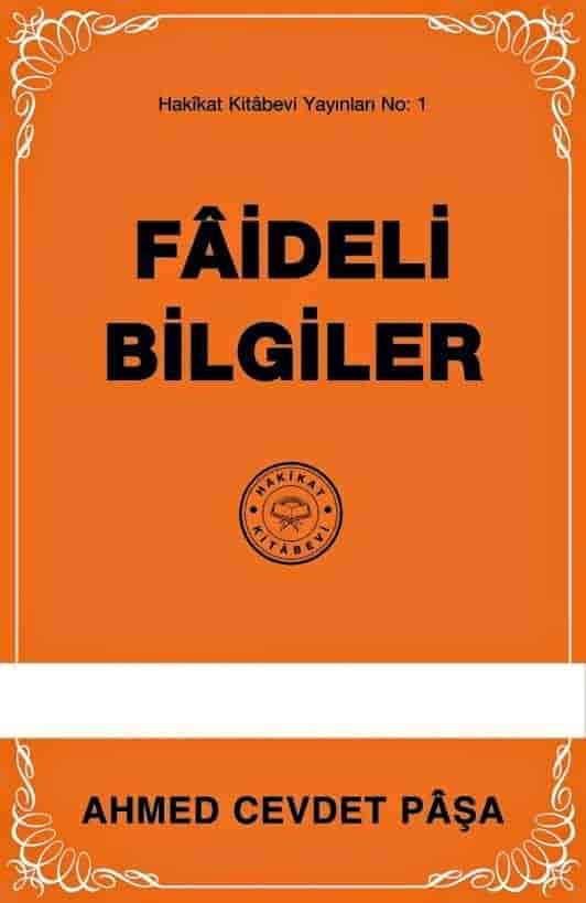 Ahmed Cevdet Paşa – Fâideli Bilgiler PDF e kitap indir(E Book)