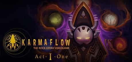 Karmaflow The Rock Opera Videogame Act I