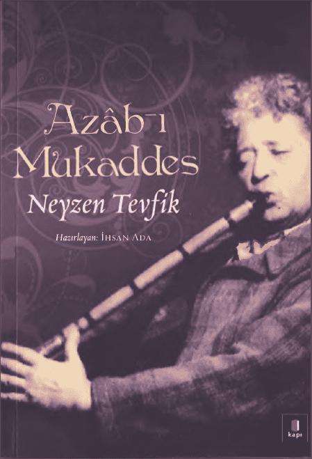 Neyzen Tevfik - Azâb-ı Mukaddes