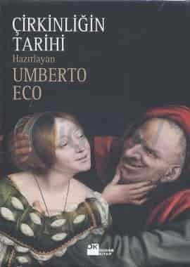 Umberto Eco – Çirkinliğin Tarihi PDF e kitap indir (E Book)