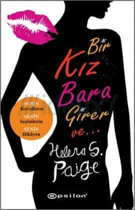 Bir Kız Bara Girer Ve... - Helena S. Paige