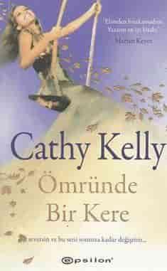 Cathy Kelly – Ömründe Bir Kere PDF e-kitap indir