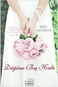 Düğüne Beş Kala – Beth Kendrick PDF indir