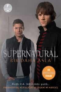 Supernatural – Bir Daha Asla – Keith R.A. Decandido PDF e-kitap indir