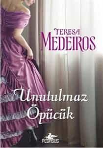Teresa Medeiros – Unutulmaz Öpücük PDF indir