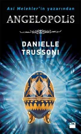 Angelopolis – Danielle Trussoni PDF indir