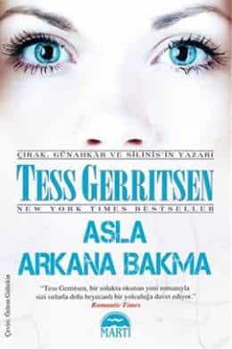 Asla Arkana Bakma – Tess Gerritsen PDF indir