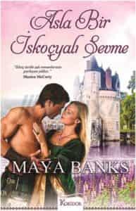 Asla Bir Iskoçyalı Sevme - Maya Banks PDF indir