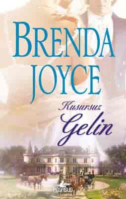 Kusursuz Gelin – Brenda Joyce PDF indir