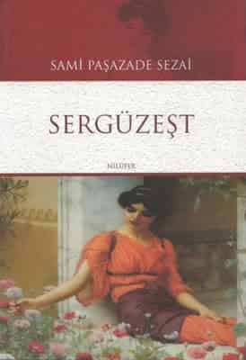 Sergüzeşt – Sami Paşazade Sezai PDF indir