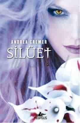 Silüet - Andrea Cremer PDF indir