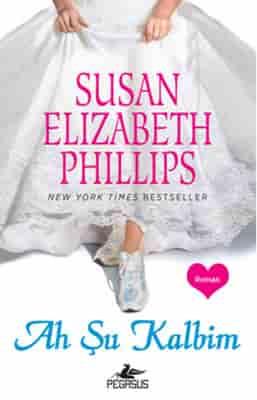 Susan Elizabeth Phillips – Ah Şu Kalbim