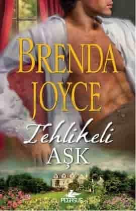 Tehlikeli Aşk - Brenda Joyce