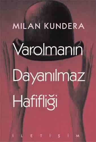 Varolmanın Dayanılmaz Hafifliği – Milan Kundera PDF indir