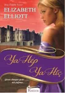 Ya Hep Ya Hiç – Elizabeht Elliott PDF e-kitap indir