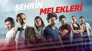 Şehrin Melekleri Tüm Bölümleri | Fox Dizileri