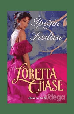 İpeğin Fısıltısı – Loretta Chase PDF ekitap indir