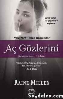 Raine Miller – Aç Gözlerini – Blackstone Serisi 3. Kitap