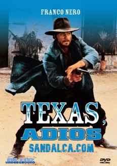 Adiyos Teksas - Texas Addio Türkçe Dublaj indir