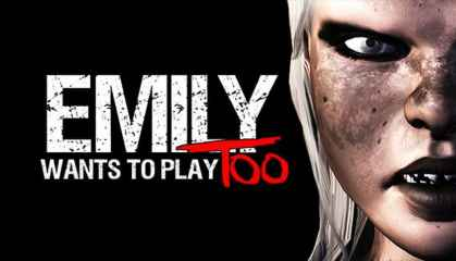 Emily Wants to Play too full indir