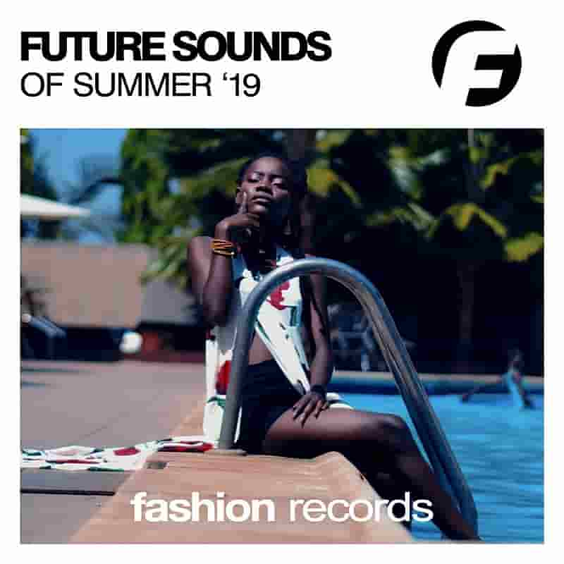 Future Sounds Of Summer 2019 MP3 indir