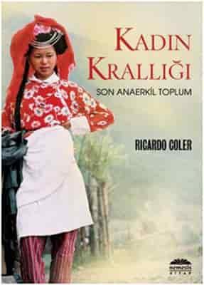 Ricardo Coler – Kadın Krallığı PDF indir