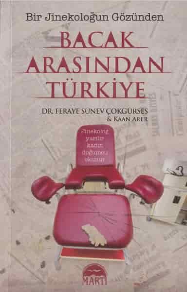 Feraye Sünev Çokgürses – Bacak Arasından Türkiye PDF indir