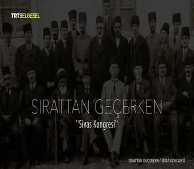 Sırattan Geçerken: Sivas Kongresi | 720p HDTV | 2019