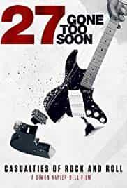 27 Gone Too Soon Belgesel indir | NF 1080p | 2017