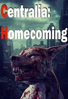 Centralia: Homecoming Full Oyun indir