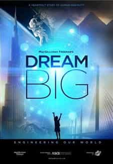 Dream Big Engineering Our World Türkçe Dublaj indir