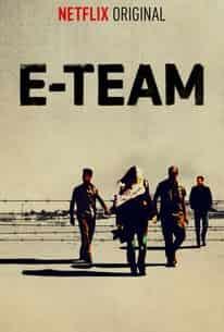 E-Team Türkçe Dublaj indir | NF 1080p DUAL | 2014