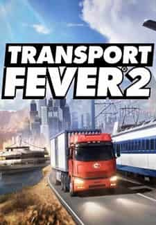 Transport Fever 2 Full Oyun indir