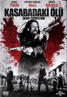 Kasabadaki Ölü – Dead in Tombstone | 1080p BluRay DUAL | 2013