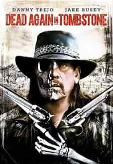 Kasabadaki Ölü 2  – Dead Again in Tombstone | 1080p BluRay DUAL | 2017
