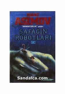 İsaac Asimov - Şafağın Robotları PDF ePub indir