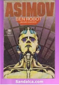 Ben Robot - Isaac Asimov PDF ePub indir