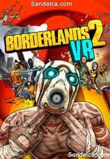 Borderlands 2 VR Full indir