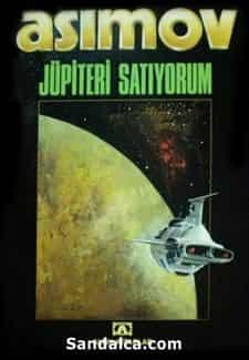Jüpiteri Satıyorum - Isaac Asimov PDF ePub indir