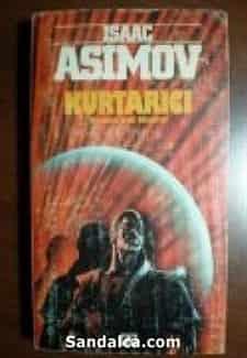 Isaac Asimov - Kurtarici (Robots And Empire) PDF ePub indir